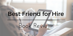 Best Friend for Hire | Book Review